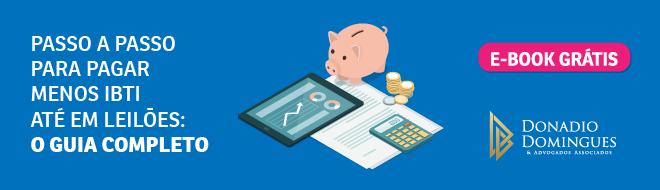 Quer conhecer um passo a passo para pagar menor ITBI até em leilões? Confira o nosso e-book!